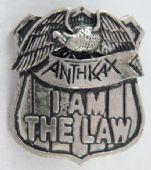 Anthrax - 'I am the Law' Vintage Cast Metal Badge